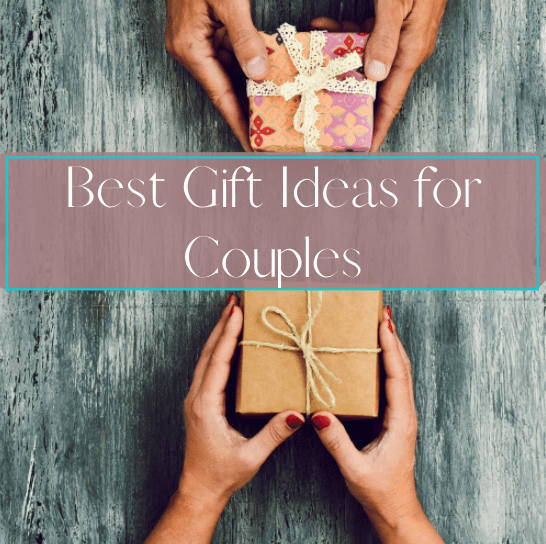 10 Best Gift Ideas For Couples