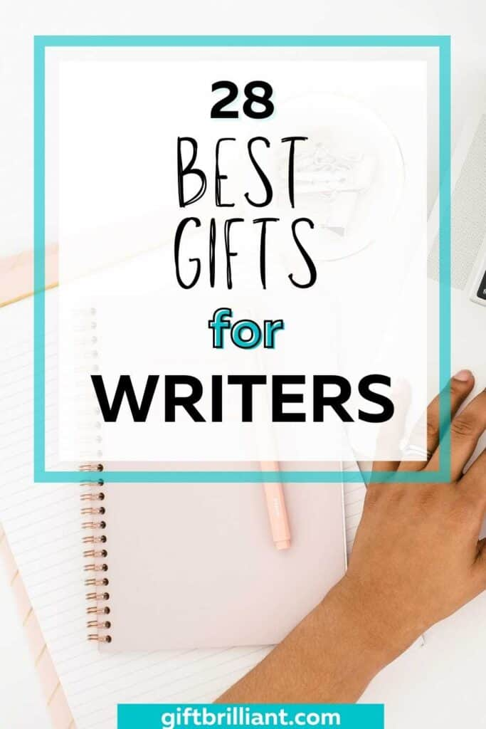 28 Best Gifts for Writers