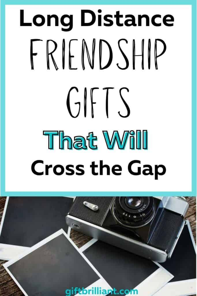 Long Distance Friendship Gifts